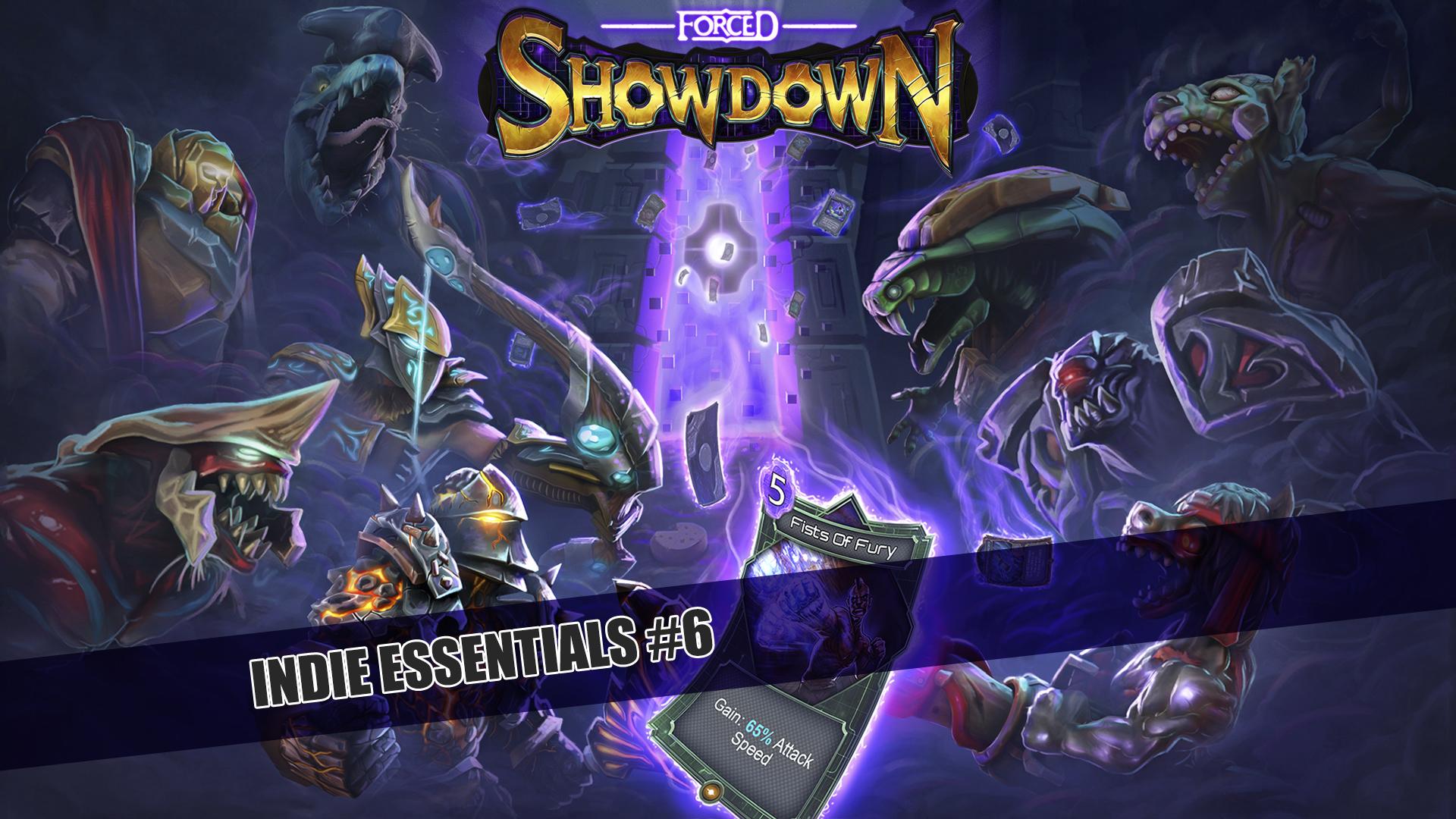 Indie Essentials 6: Forced Showdown!